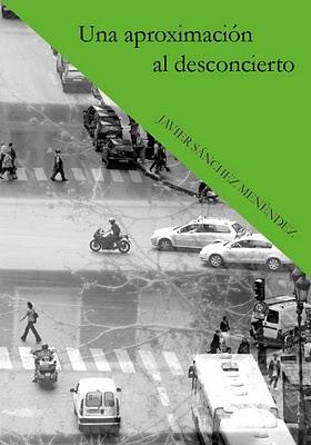 20111003175057-javier-sanchez-menendez-una-aproximacion-al-desconcierto.jpg